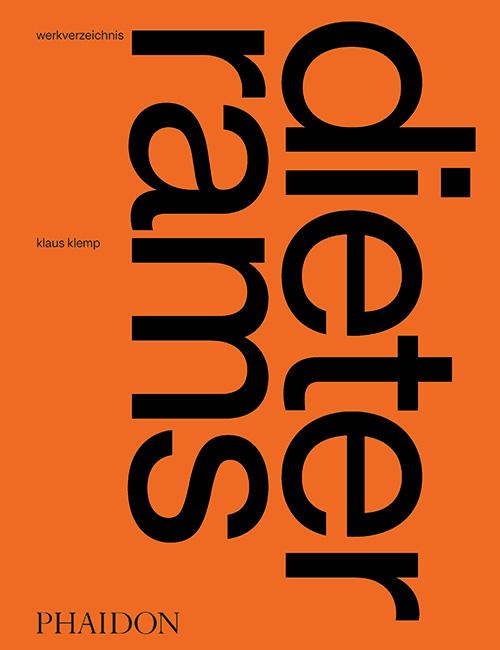 Klaus Klemp Werkverzeichnis Dieter Rams (The Complete Works)