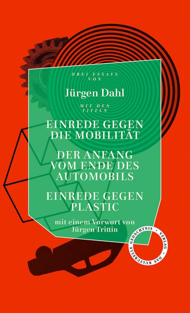 Cover Jürgen Dahl, Einrede gegen die Mobilität