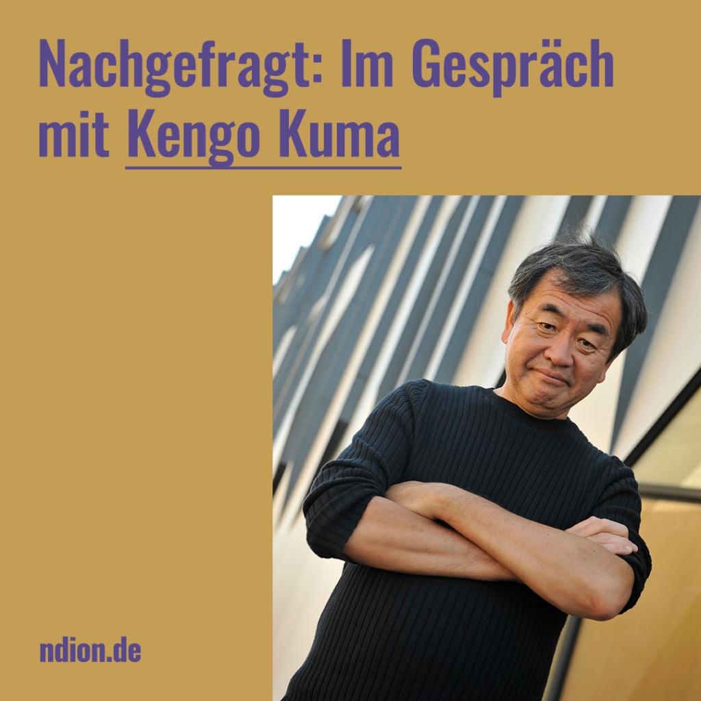 Architect of the Year 2020 Kengo Kuma im Interview