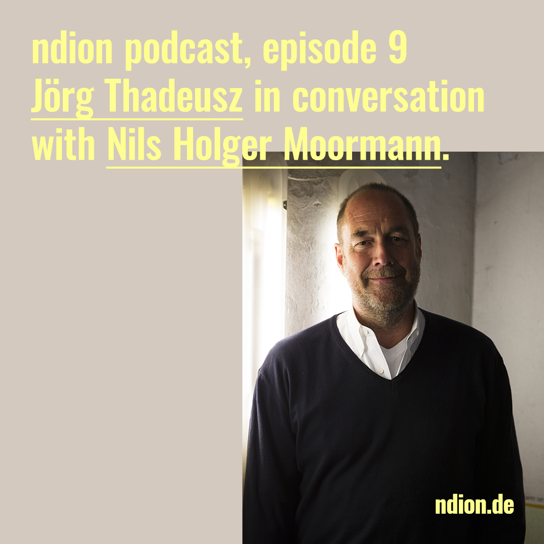ndion-Podcast Episode 9 with Nils Holger Moormann