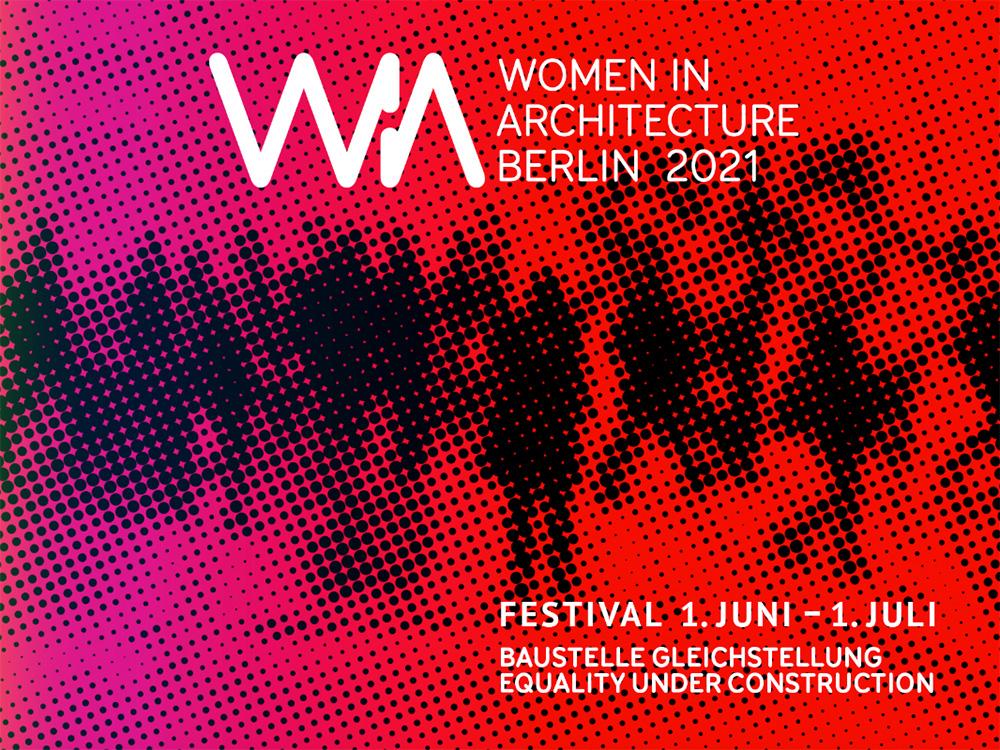Women in Architecture Festival2021