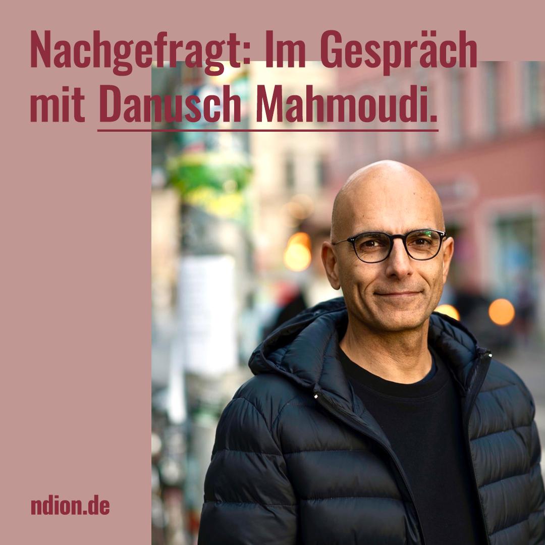 Nachgefragt: Im Gespräch mit Danusch Mahmoudi von Designit