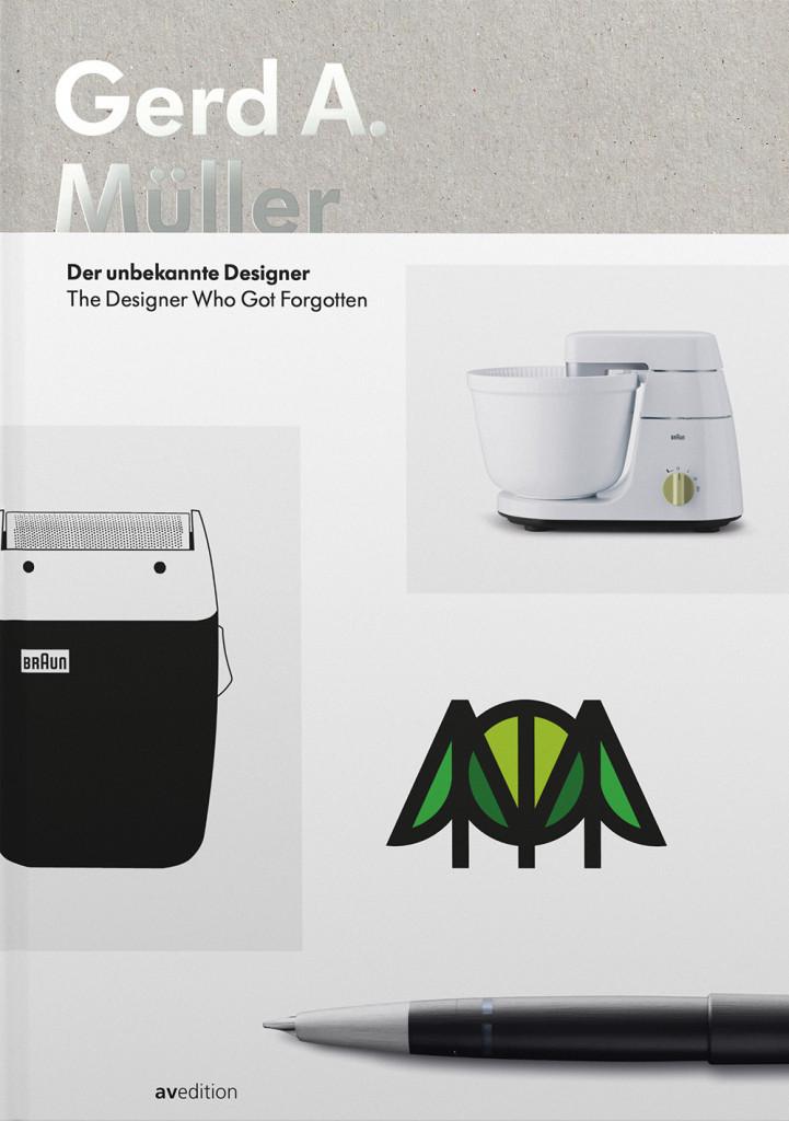 Gerd A. Müller. Der unbekannte Designer